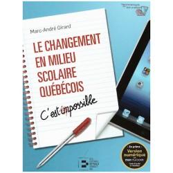 Le changement en milieu scolaire québécois